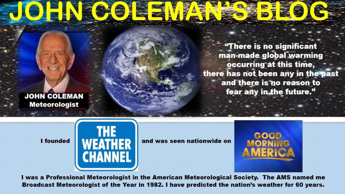 John Coleman's Blog – Global Warming/Climate Change is not a